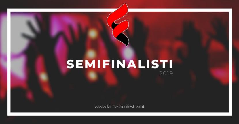 Semifinalisti Fantastico Festival 2019