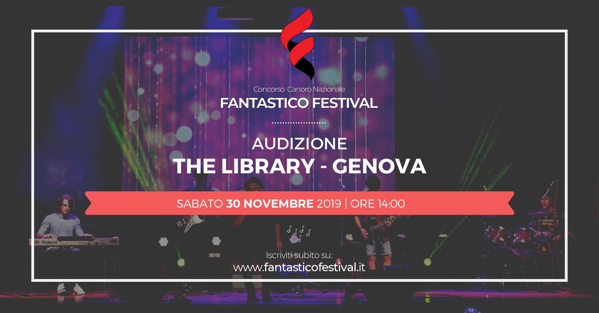 Audizione Fantastico Festival 2020 Concorso Canoro Genova The Library