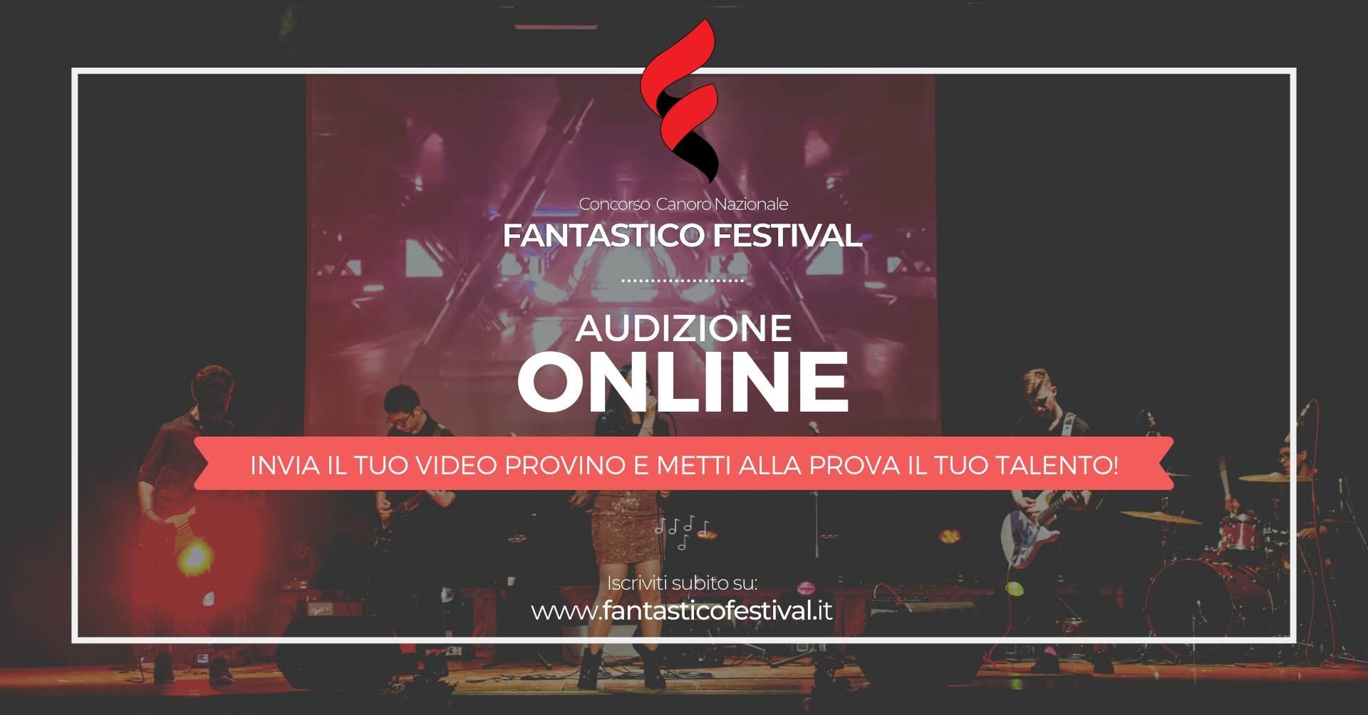 Audizione online 2020 Fantastico Festival Concorso Canoro musicale