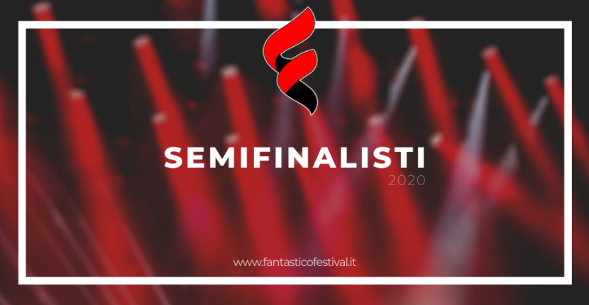 Semifinalisti Fantastico Festival 2020